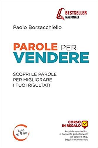 Recensione del libro Parole per Vendere di Paolo Borzachiello