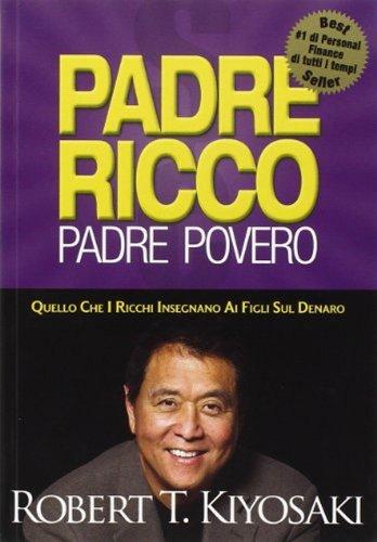 Recensione Padre Ricco Padre Povero di Robert Kiyosaki