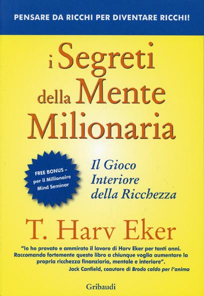 I Segreti della Mente Milionaria di Harv Eker